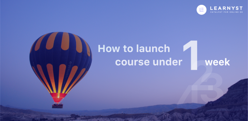 How To Launch A Course Under 1 Weeks