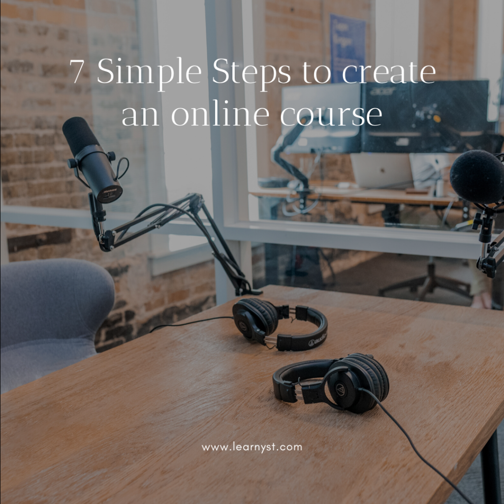 7 Simple Steps to create an online course