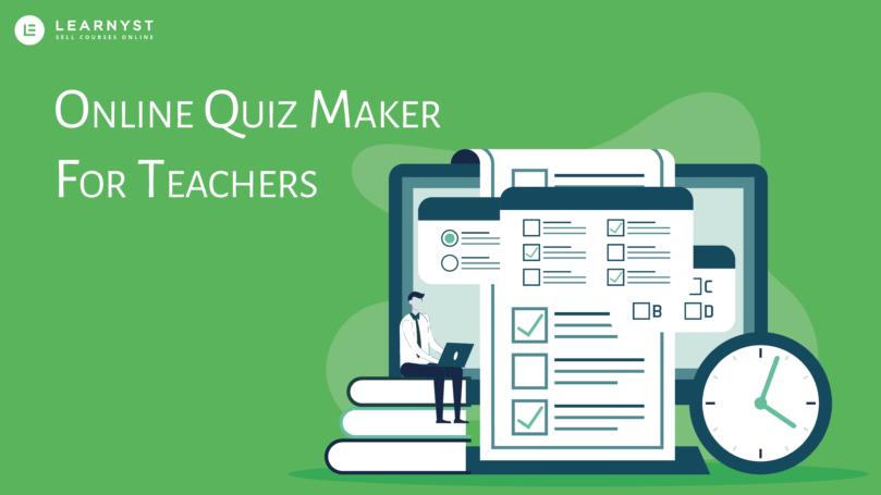 online quiz maker for teachers