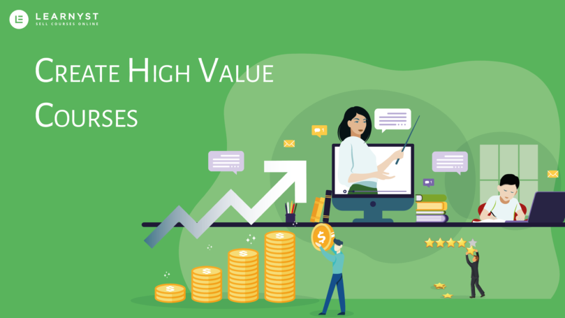 How to create high value courses